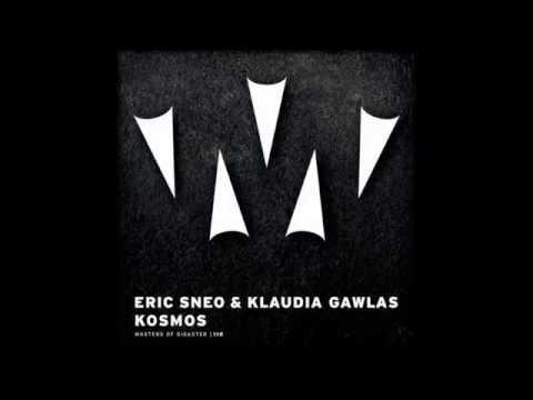 Eric Sneo, Klaudia Gawlas - Kosmos (Original Mix) [Masters Of Disaster]