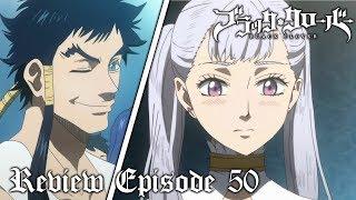 Noelle hat einen anderen? 💘😱💘 - Black Clover Folge/Episode 50 Anime Review