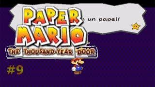 Papel delgado/Paper Mario: La Puerta Milenaria #9