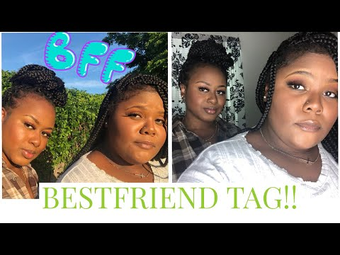 BEST FRIEND TAG!!! VERY FUNNY LOL