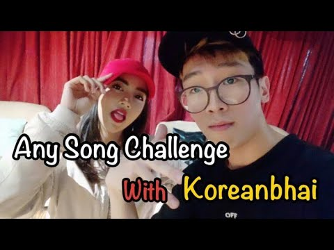 Any Song Challenge W/ Koreanbhai!