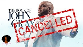 Pastor John Gray39s Reality Show Reportedly CANCELLED Book of John Gray CLOSED