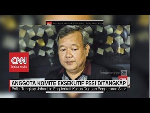 Anggota Komite Eksekutif PSSI Ditangkap Terkait Pengaturan Skor