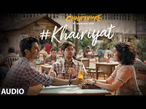 KHAIRIYAT LYRICS - Chhichhore | Arijit Singh