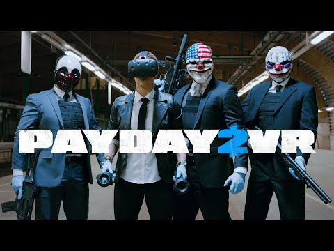 PAYDAY 2 VR – Beta now live!
