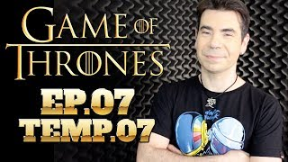 game of thrones episódio 07 temporada 07