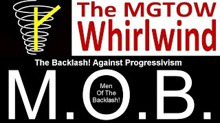 The MGTOW Whirlwind