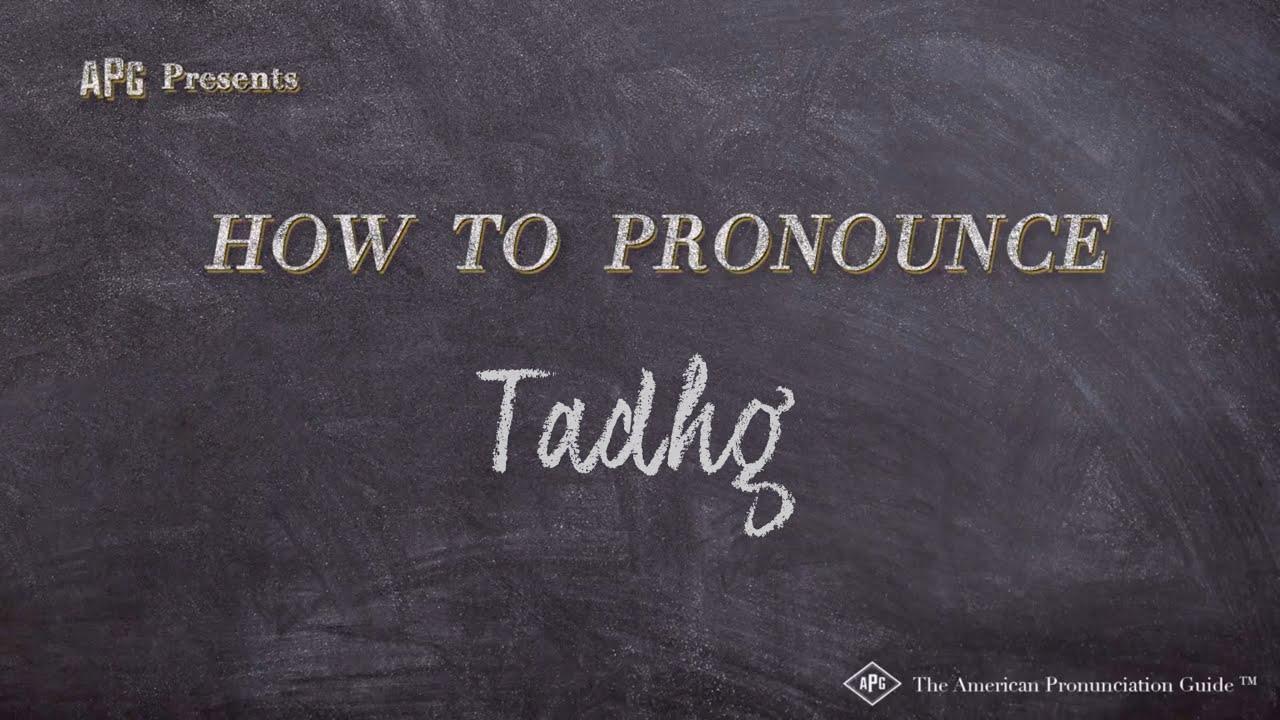 How to Pronounce Tadhg  Tadhg Pronunciation
