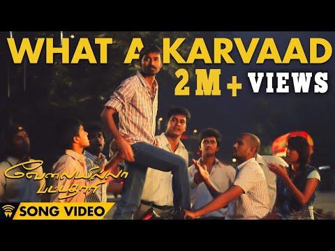 What A Karvaad - Velai Illa Pattadhaari | Official Full Song