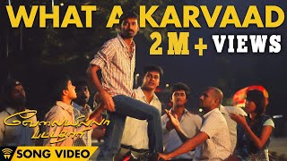 Repeat youtube video What A Karvaad - Velai Illa Pattadhaari