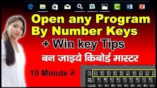 Open any Program Using Number key  | + Window keys Shortcut.⌨