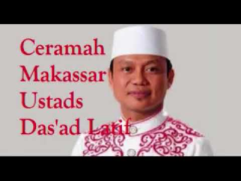 Ceramah Lucu Makassar - USTADS DAS'AD LATIF.mp3