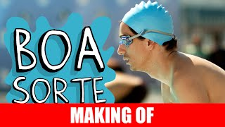 Vídeo - Making Of – Boa Sorte