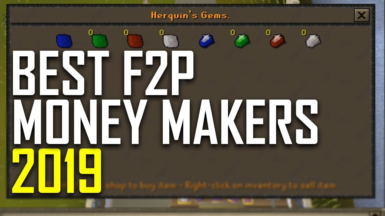 BEST F2P Money Making Methods 2019 OSRS (Guide)
