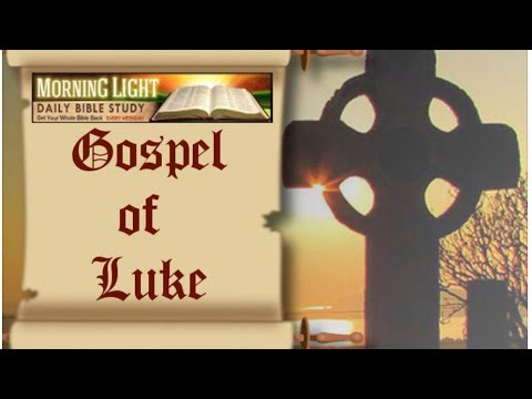 Morning Light - Luke 22 Part 2