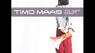 Timo Maas - To Get Down (Timo´s DUB Mix / Fatboy Slim Instrumental)
