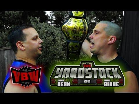 VBW Season 3, Episode 10: Yardstock 2015 - Backyard Wrestling