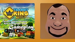 Transit King Beginning Part 1 Android Gameplay #1 Game Heaven
