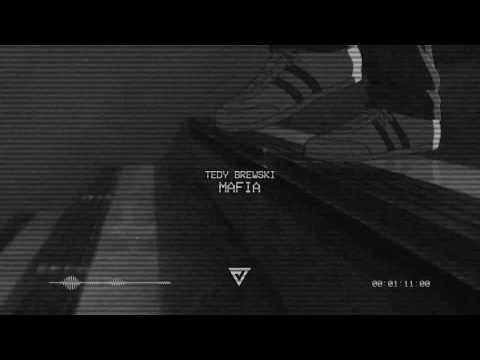 Tedy Brewski - Mafia (Prod. Skyline)