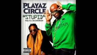 Playaz Circle Stupid Instrumental [w/ Hook]