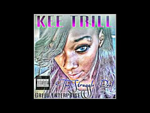 KEE TRILL FEAT MEMPHIS EDDIE CANE WANT IT ALL