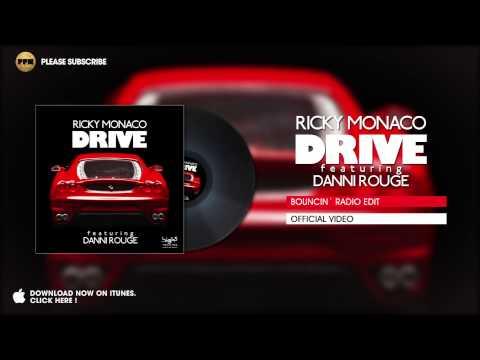 Ricky Monaco ft. Danni Rouge - Drive (Bouncin` Radio Edit)