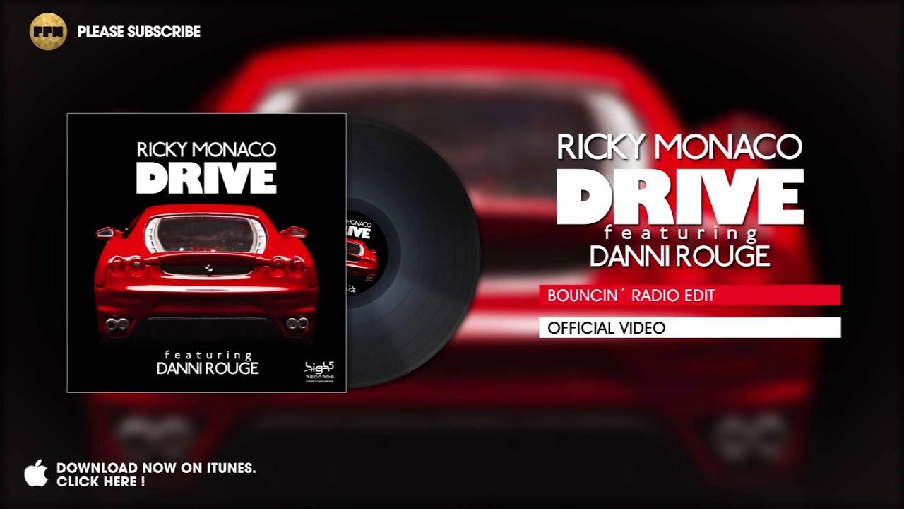 Download Ricky Monaco ft. Danni Rouge - Drive (Bouncin` Radio Edit)