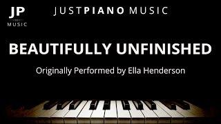 Beautifully Unfinished by Ella Henderson (Piano Accompaniment)