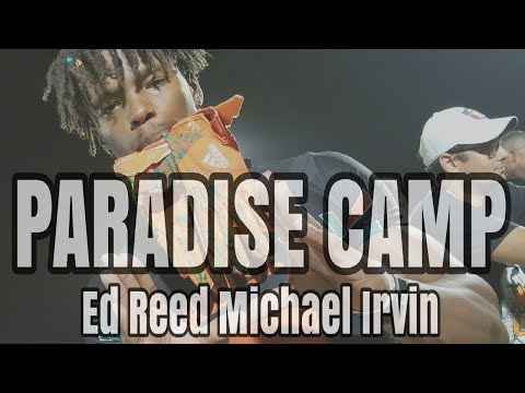 Mark Richt Paradise Camp | Ed Reed and Michael Irvin gives it straight