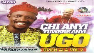 Download lagu Okorobia Okunano Vol 2 {Chi Ugo}