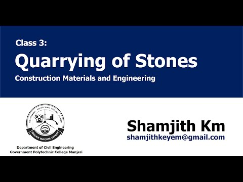 Construction Materials And Engineering (CME) Class 3- Quarrying Of Rocks