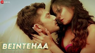 Beintehaa - Official Music Video | Apoorv Vij, Charu Kashyap & Archana Gautam | Altaaf Sayyed