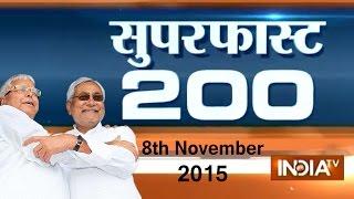 Superfast 200 | 8th November, 2015 | 8:00 (Part 2) - India TV