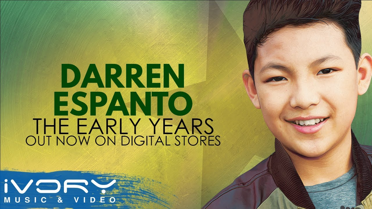Darren Espanto | The Early Years | Out Now on Digital ...