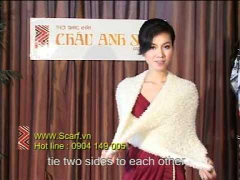 VIDEO HUONG DAN THAT KHAN LEN SANG TAO Chauanhsilk WWW SCARF VN