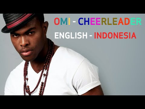 OMI - CHEERLEADER TERJEMAHAN INDONESIA