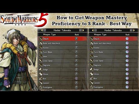 Samurai Warriors 5 - How to Get WEAPON MASTERY PROFICIENCY to S Rank Walkthrough Guide [BEST WAY] |