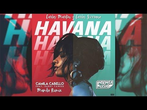 Camila Cabello, Daddy Yankee - Havana [Mambo Remix]