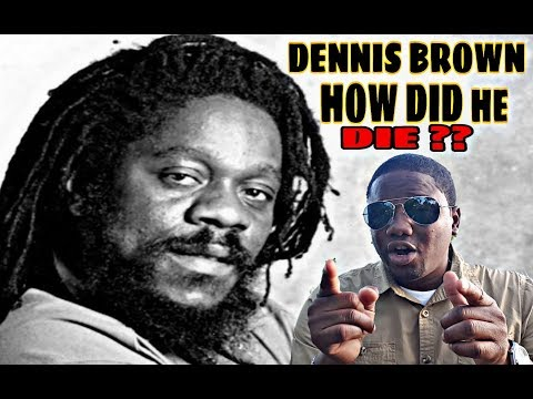 HOW DID DENNIS BROWN DIE ? HIS LIFE UNTIL DEATH | AN ARTIST TO REMEMBER (Unstoppable tv)