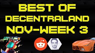 Best of Decentraland Series - November Week 3 | Second Land Auction, Battle Racers and Reddit AMA!