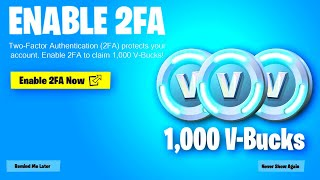 FORTNITE NEW FREE 2FA REWARDS! HOW TO REDEEM 1,000 VBUCKS IN FORTNITE! FORTNITE FREE 2FA REWARDS