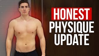DID I GET TOO FAT? 100% Honest Physique Update | Experiment Ep. 2