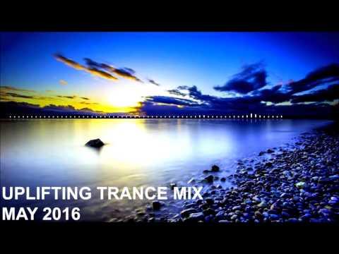 Uplifting Trance Mix - May 2016