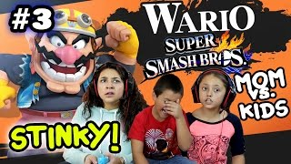 MOM vs. KIDS - Super Smash Bros 4 Wii U - SO STINKY! w/ Wario Foe Battle (Part 3) FACE CAM