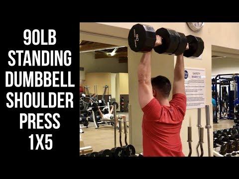 90LB Standing Dumbbell Shoulder Press 1x5