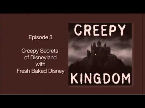 Creepy Secrets of Disneyland with Fresh Baked - CK Classic Podcast