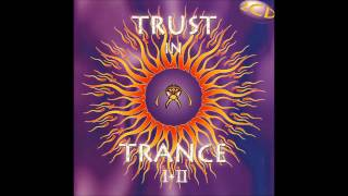 Trust In Trance I+II [FULL ALBUM]
