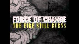 Force Of Change - Our Escape