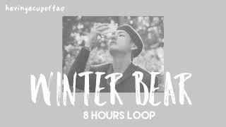 [ 8 HOURS LOOP ] Winter Bear - Kim Taehyung V BTS