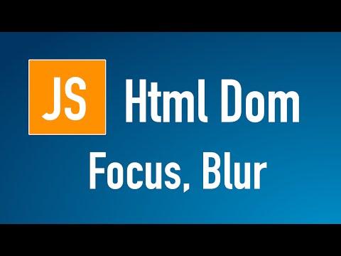 Learn JS HTML Dom In Arabic #20 - Elements - Focus, Blur